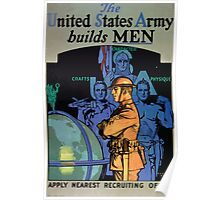The United States Army builds men Apply nearest recruiting office Poster