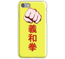 The Righteous and Harmonious Fists iPhone Case/Skin