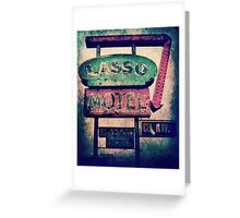 Lasso Motel Greeting Card