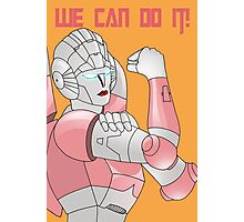 Arcee we can do it Photographic Print