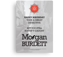 Morgan Burdett Detective Birthday Card Canvas Print