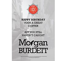 Morgan Burdett Copper Birthday Card Photographic Print