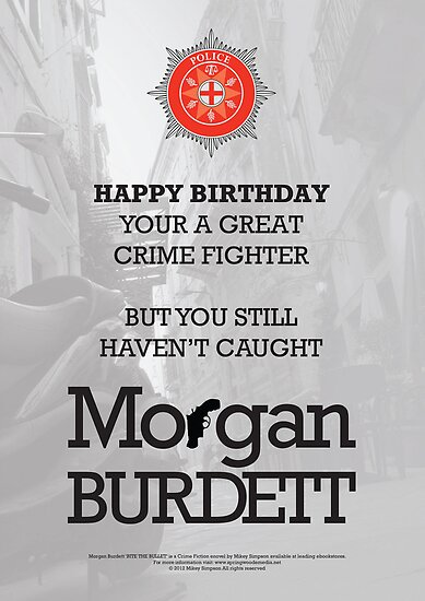 Morgan Burdett Crime Fighter Birthday Card by springwoodbooks