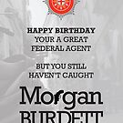 Morgan Burdett Federal Agent Birthday Card by springwoodbooks