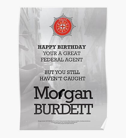 Morgan Burdett Federal Agent Birthday Card Poster