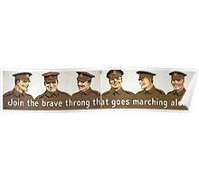 Join the brave throng that goes marching along 1 815 Poster