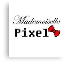 mademoiselle pixel Canvas Print