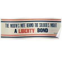 The widows mite behind the soldiers might A Liberty Bond 002 Poster