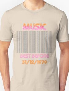 Music..Best Before 1979 Unisex T-Shirt