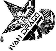 IVAN DRAGO by Ivan Drago