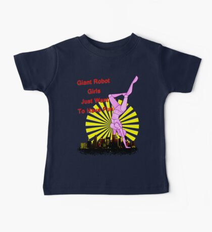 giant robot girls just want to have fun Baby Tee
