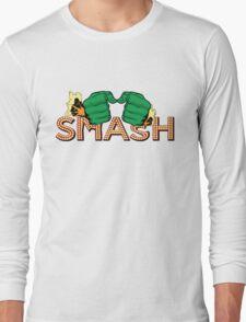 SMASH ! Long Sleeve T-Shirt