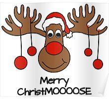 Christmas Moose- Merry Christmoose Poster