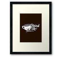 Drink Me | Coffee Mug Typography Framed Print
