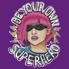 Be Your Own Superhero | Hit Girl by Jessica E Pattison