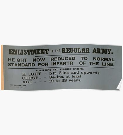Enlistment in the regular army Height now reduced to normal standard for infantry of the line 077 Poster