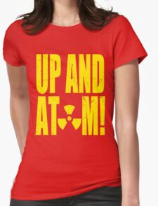 Up and Atom! Womens Fitted T-Shirt