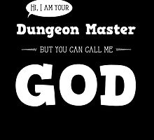 I am your Dungeon Master by tracialawliet
