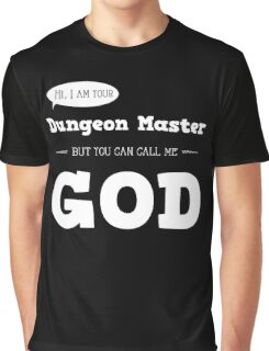 I am your Dungeon Master Graphic T-Shirt