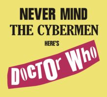 Never Mind The Cybermen, Here's Doctor Who by ixrid