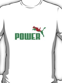 Power. T-Shirt