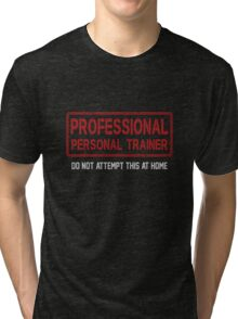 Personal Trainer Pro Tri-blend T-Shirt