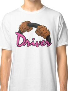 DRIVER!! Classic T-Shirt