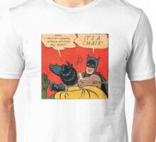 it's a CHAIR Unisex T-Shirt