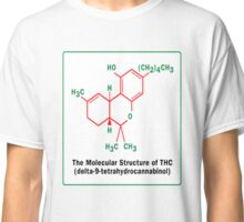 THE MOLECULAR STRUCTURE OF THC Classic T-Shirt