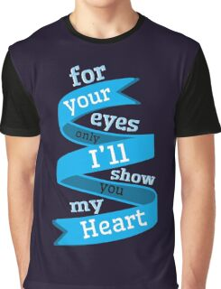 For Your Eyes Only Graphic T-Shirt