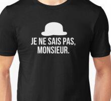 Je ne sais pas, Monsieur. 2 Unisex T-Shirt