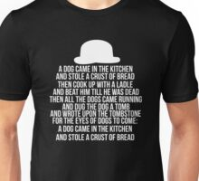 A Dog Came In The Kitchen Unisex T-Shirt
