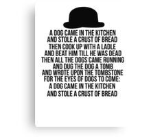 Dog Came In The Kitchen Canvas Print