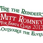 Mitt Romney For Santa Claus 2012 by PineappleGear