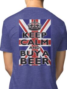 UNION JACK, BRITISH, FLAG, BLIGHTY, KEEP CALM & BUY A BEER, UK, ON BLACK Tri-blend T-Shirt