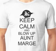 KEEP CALM AND BLOW UP AUNT MARGE Unisex T-Shirt