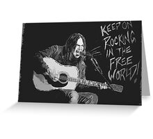 Neil Young - Keep On Rockin In The Free World Greeting Card