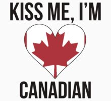 Kiss Me I'm Canadian Baby Tee