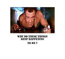 Die Hard - Bruce Willis Photographic Print