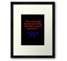 Raymond Chandler quotes #1 Framed Print