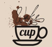 wake cup by csecsi