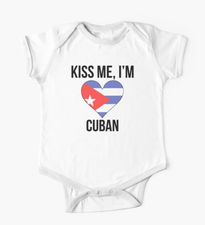 Kiss Me I'm Cuban One Piece - Short Sleeve