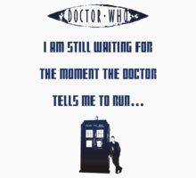 Ruuuuuuuuuuuuuun! Doctor Who  T-Shirt