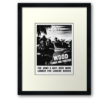 Wood Lands Our Fighters -- WW2 Propaganda Framed Print