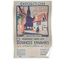 Exposition Larchitecture régionale dans les provinces envahies du 10 janvier au 10 février 1917 Poster