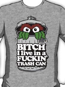 Get a Job, Grouch... T-Shirt