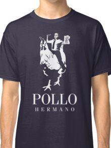 POLLO HERMANO Classic T-Shirt