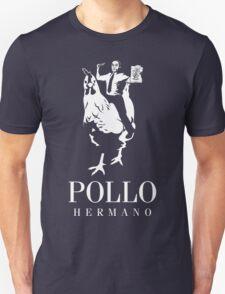 POLLO HERMANO Unisex T-Shirt