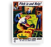 Join The Women's Land Army -- WWII Canvas Print
