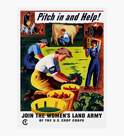 Join The Women's Land Army -- WWII Photographic Print
